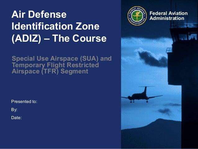 Air Defense Identification (ADIZ) - The Course