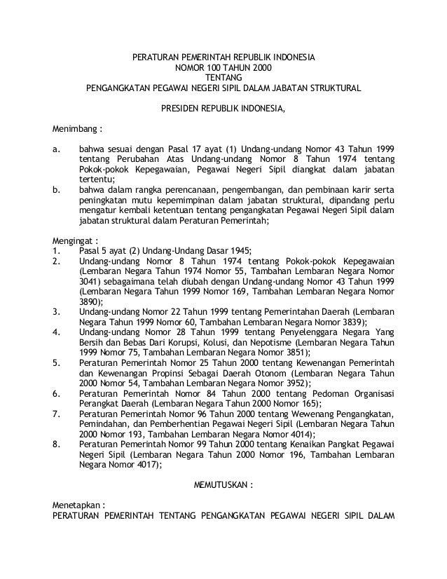 PERATURAN PEMERINTAH REPUBLIK INDONESIA                        NOMOR 100 TAHUN 2000                               TENTANG ...