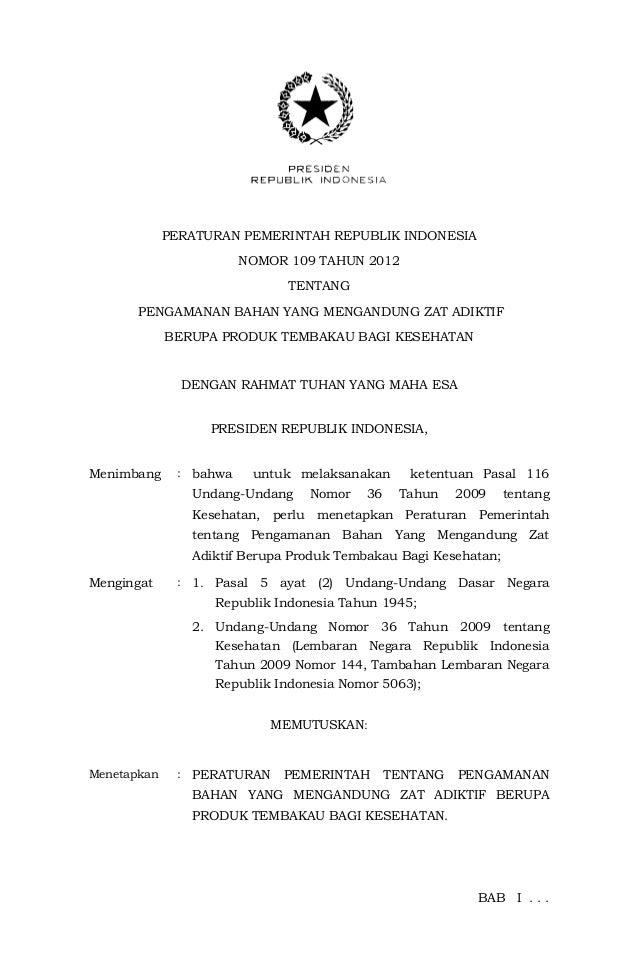PP 109 Tahun 2012 tentang Pengamanan Bahan yang Mengandung Zat Adiktif Berupa Produk Tembakau Bagi Kesehatan