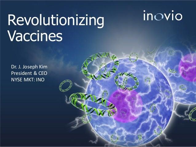 Inovio Pharmaceuticals, Inc. Corporate Presentation December 2013
