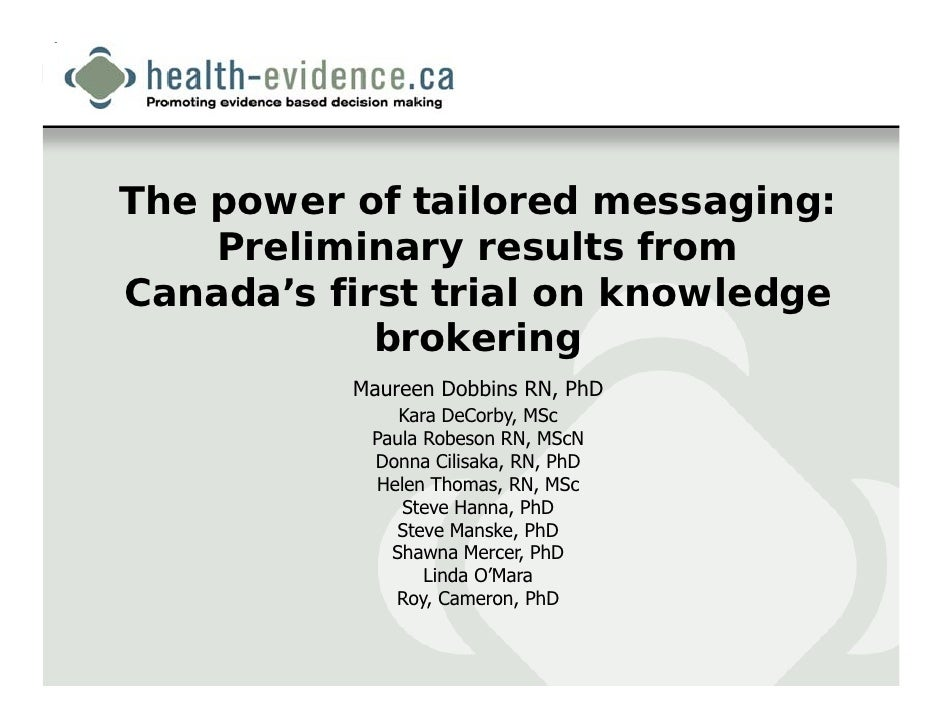 The power of tailored messaging: Preliminary results from Canada's first trial on knowledge brokering