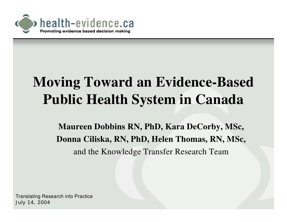 Moving toward an evidence based public health system in canada