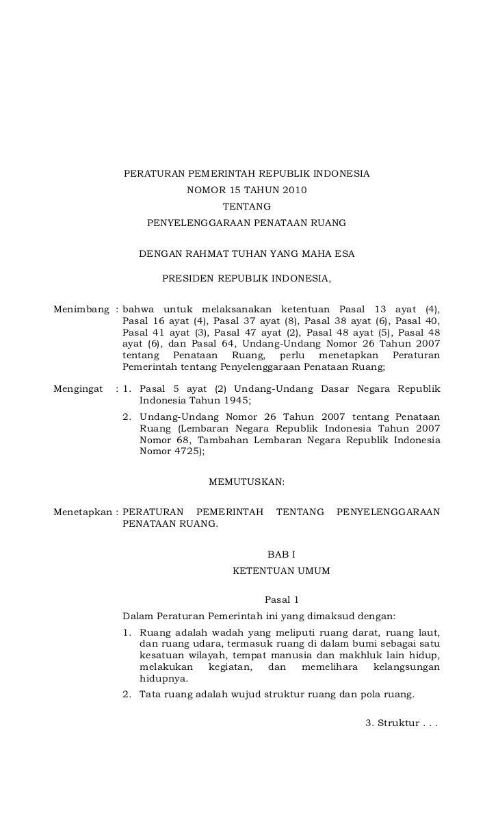 PERATURAN PEMERINTAH REPUBLIK INDONESIA                          NOMOR 15 TAHUN 2010                                  TENT...