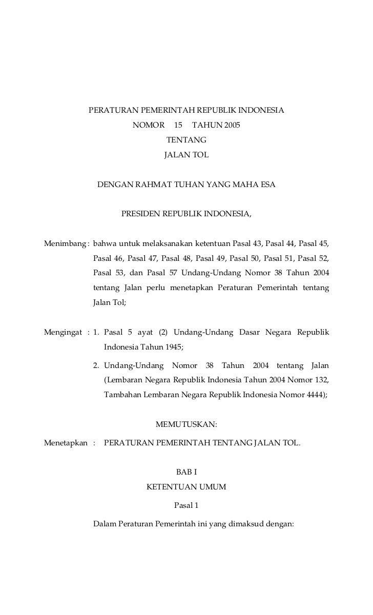 PERATURAN PEMERINTAH REPUBLIK INDONESIA                          NOMOR     15   TAHUN 2005                                ...