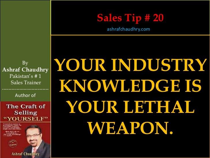 Sales Tip # 20                                     ashrafchaudhry.com            ByAshraf Chaudhry     Pakistan's # 1     ...