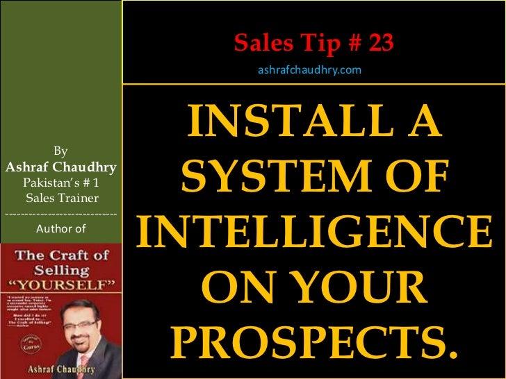 Sales Tip # 23                                     ashrafchaudhry.com            By                                  INSTA...