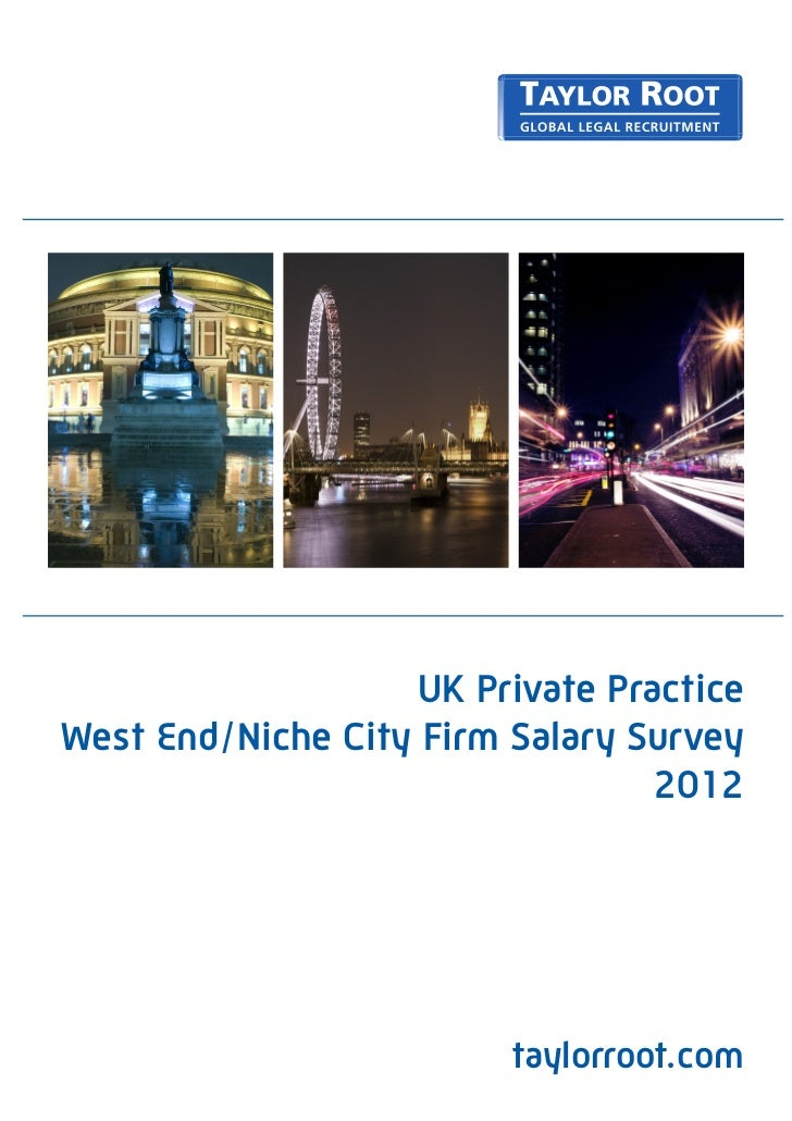 Taylor Root Salary Survey 2012 for West End, Niche and Boutique Law Firms