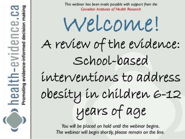 A review of the evidence: School-based Interventions to Address Obesity Prevention in Children 6-12 Years of Age