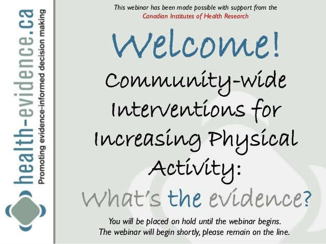 Community-wide Interventions to Increase Physical Activity: What's the Evidence?