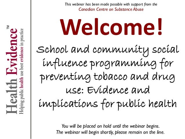 School and community social influence programming for preventing tobacco and drug use: Evidence and implications for Public Health