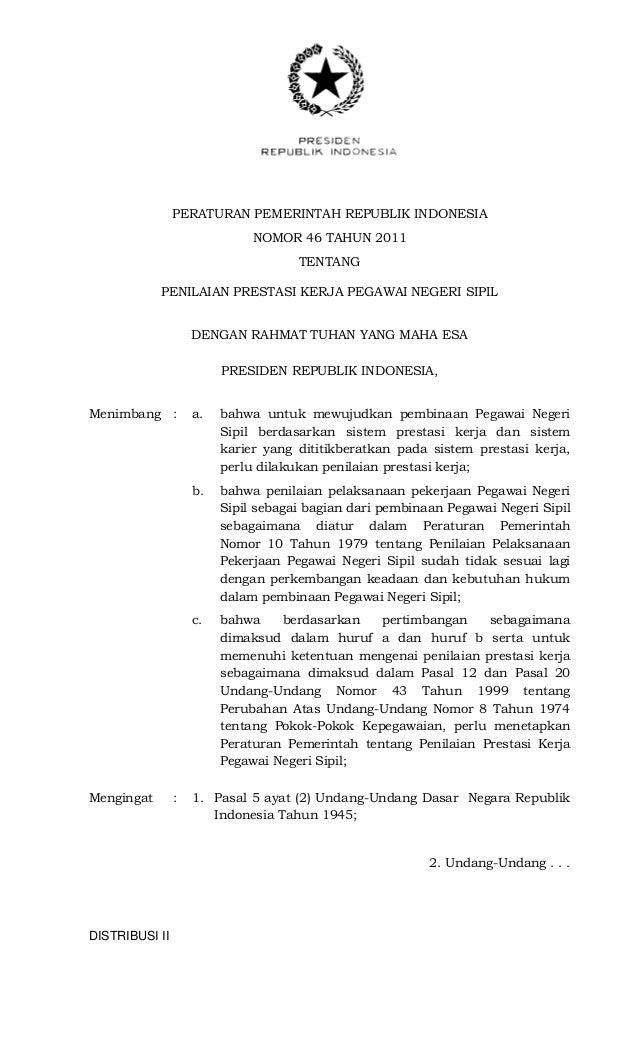 DISTRIBUSI II PERATURAN PEMERINTAH REPUBLIK INDONESIA NOMOR 46 TAHUN 2011 TENTANG PENILAIAN PRESTASI KERJA PEGAWAI NEGERI ...