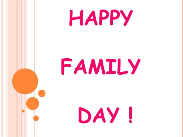 HAPPYFAMILYDAY !