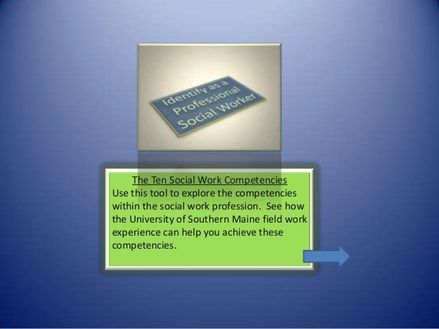 The Ten Social Work CompetenciesUse this tool to explore the competencieswithin the social work profession. See howthe Uni...