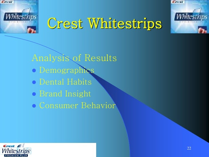 promotional activities analysis crest whitestrips In 2003, crest's whitening products, which included the whitestrips and night   procter promoted her to oral care marketing director in 2000.