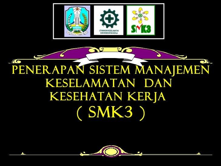 PP 50 2012 Penerapan SMK3