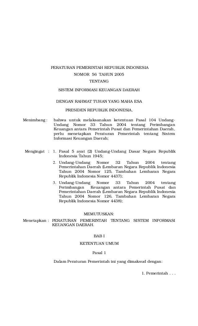 PERATURAN PEMERINTAH REPUBLIK INDONESIA NOMOR 56 TAHUN 2005 TENTANG SISTEM INFORMASI KEUANGAN DAERAH DENGAN RAHMAT TUHAN Y...