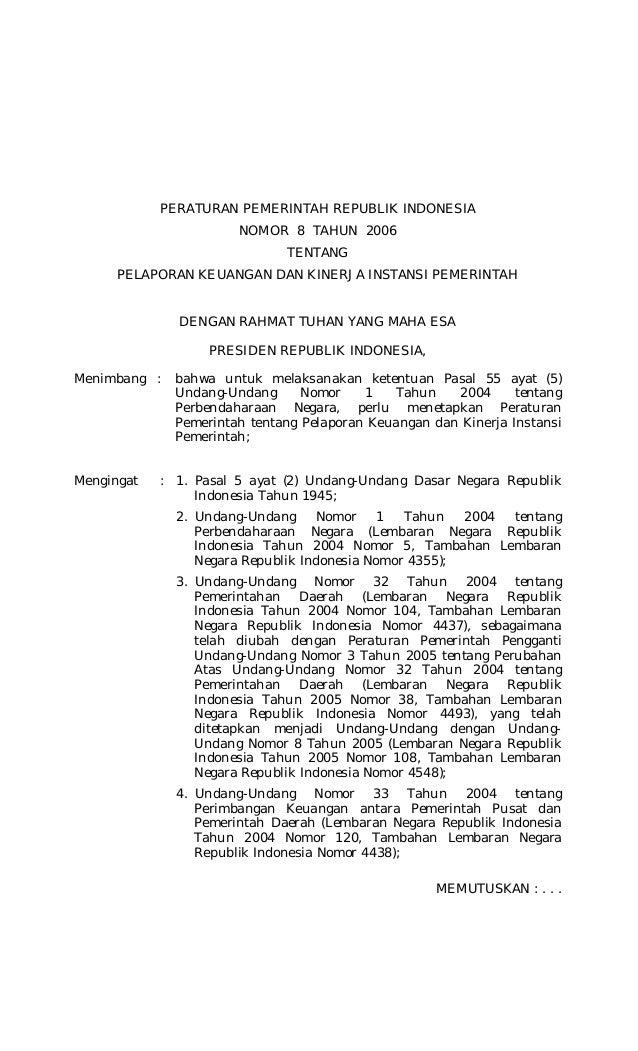 PERATURAN PEMERINTAH REPUBLIK INDONESIA NOMOR 8 TAHUN 2006 TENTANG PELAPORAN KEUANGAN DAN KINERJA INSTANSI PEMERINTAH DENG...