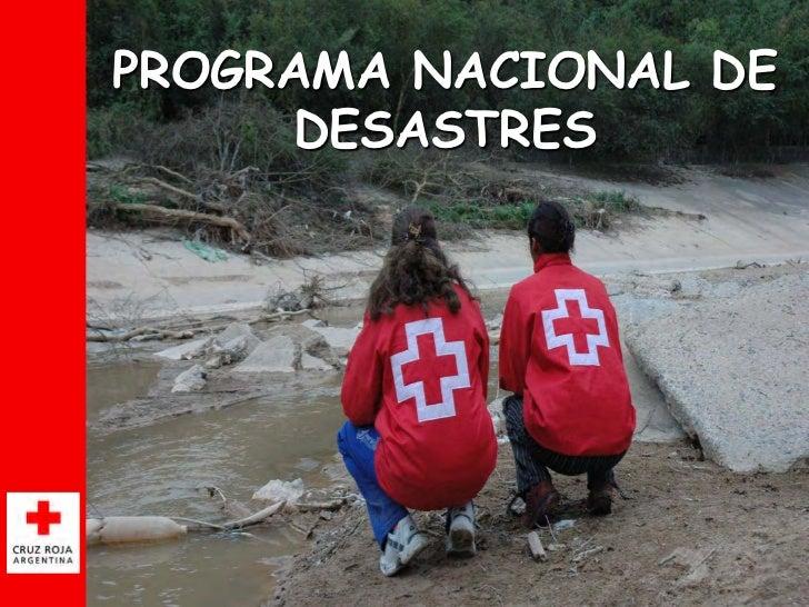 PROGRAMA NACIONAL DE      DESASTRES                  1