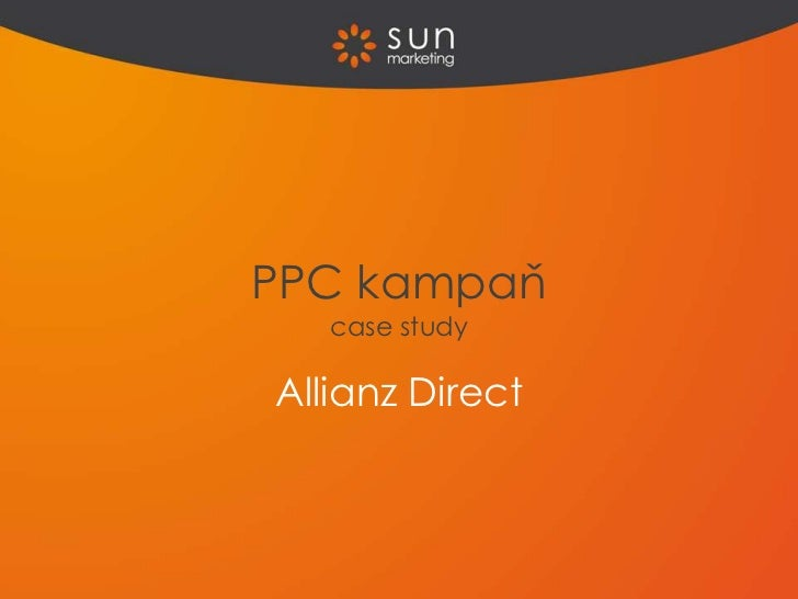 PPC kampaň   case studyAllianz Direct