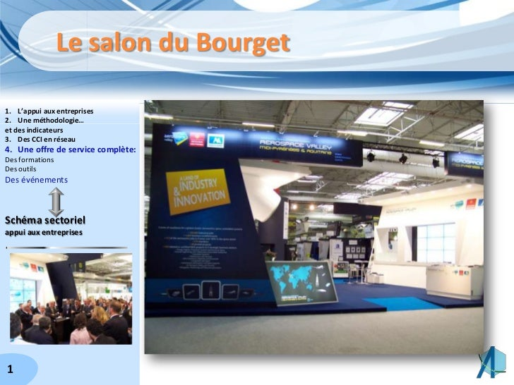 Le salon du Bourget<br />L'appui aux entreprises<br />Une méthodologie…<br />et des indicateurs<br />Des CCI en réseau<br ...