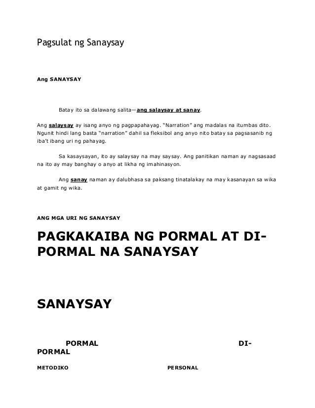Pagsulat ng SanaysayAng SANAYSAYBatay ito sa dalawang salita—ang salaysay at sanay.Ang salaysay ay isang anyo ng pagpapaha...