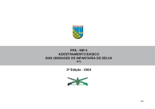 1.00 PPA - INF/4 ADESTRAMENTO BÁSICO NAS UNIDADES DE INFANTARIA DE SELVA (BIS) 2ª Edição - 2004