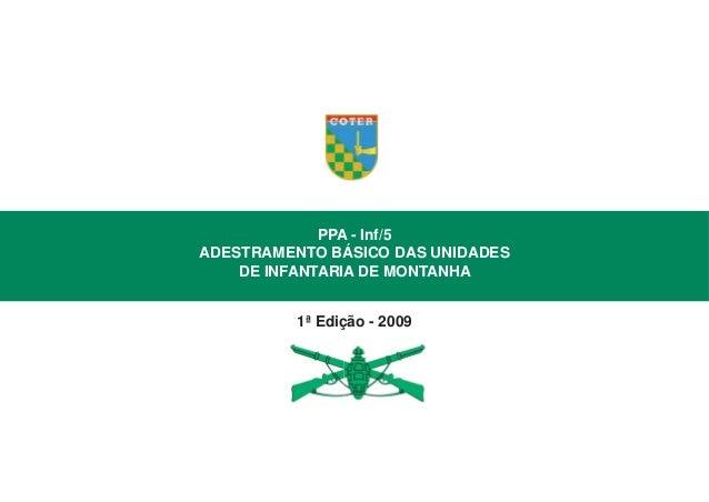 PPA - Inf/5 ADESTRAMENTO BÁSICO DAS UNIDADES DE INFANTARIA DE MONTANHA 1ª Edição - 2009