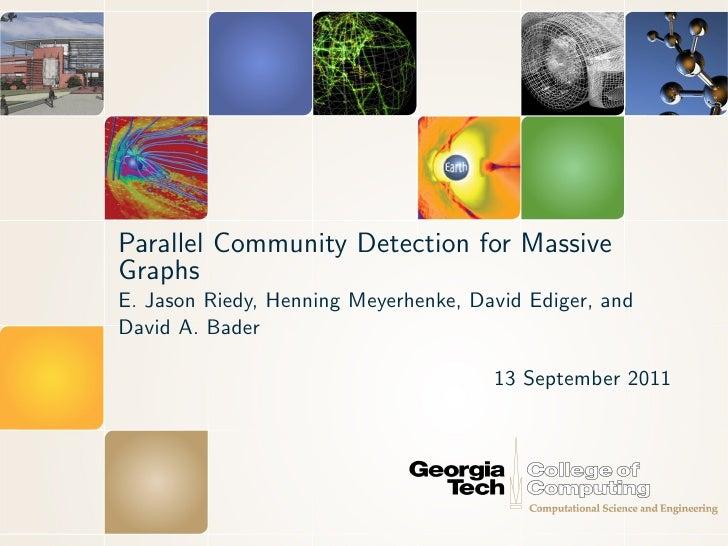 Parallel Community Detection for Massive Graphs