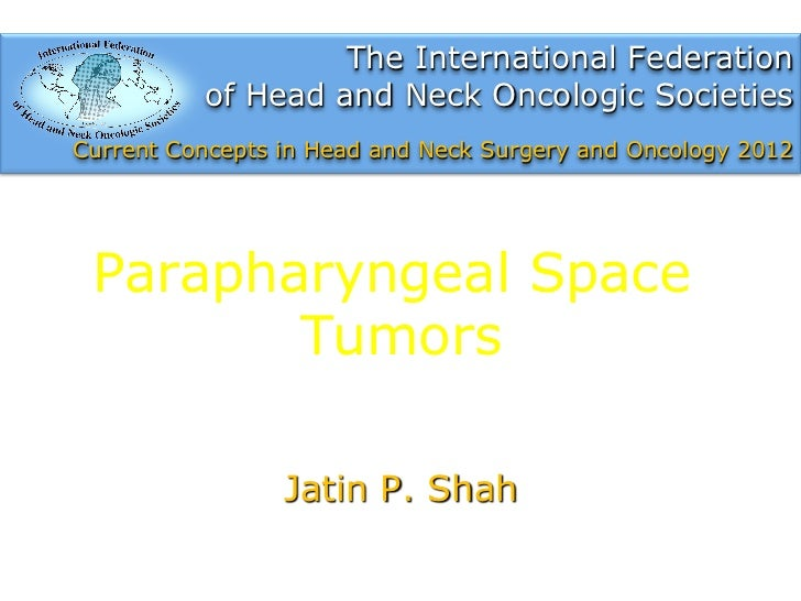 parapharyngeal space tumors by j shah