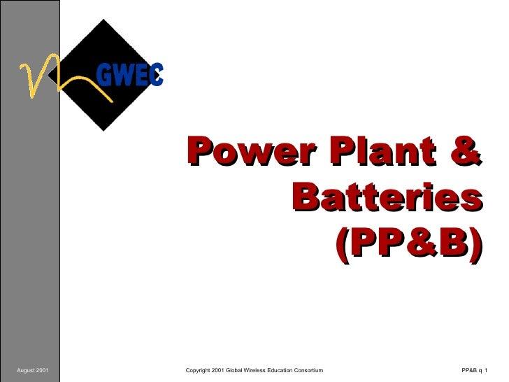 Power Plant & Batteries (PP&B)
