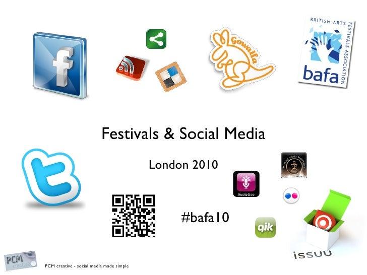 Festivals & Social Media London 2010 #bafa10
