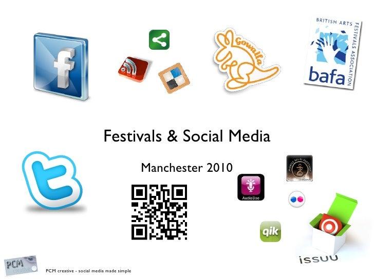 Festivals & Social Media Manchester 2010