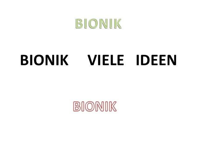 BIONIK   VIELE IDEEN