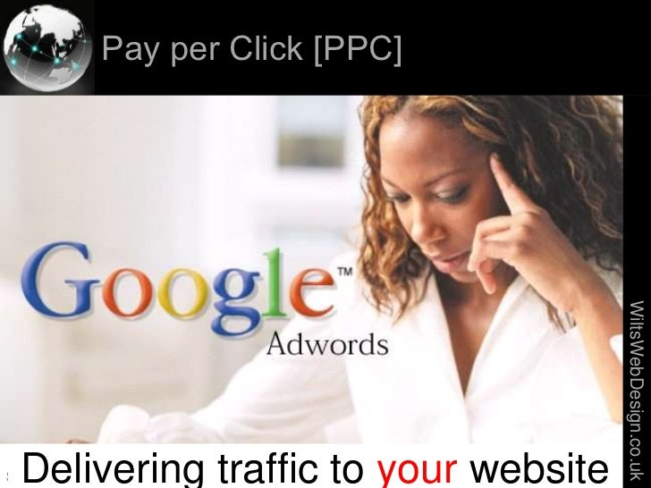 Pay per Click [PPC]                                                     WiltsWebDesign.co.uk  Delivering traffic to your w...