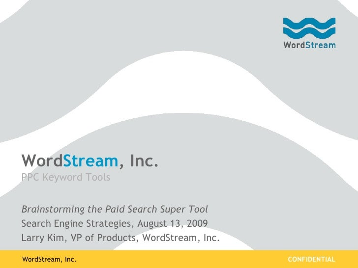 WordStream, Inc.                                                                                                    CONFID...