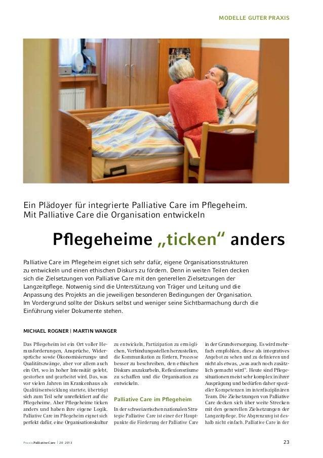 Modelle guter Praxis  Ein Plädoyer für integrierte Palliative Care im Pflegeheim.  Mit Palliative Care die Organisation en...