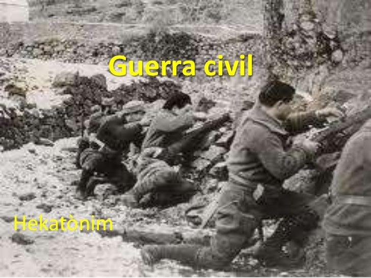 Guerra civilHekatònim