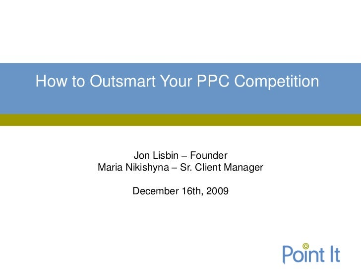 How to Outsmart Your PPC Competition