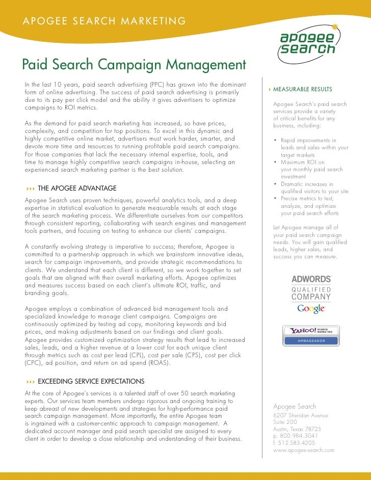 APOGEE SEARCH MARKETING    Paid Search Campaign Management In the last 10 years, paid search advertising (PPC) has grown i...