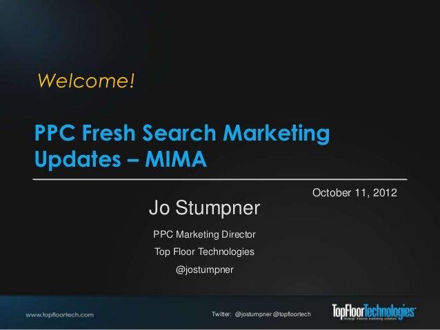 Fresh Paid Search Updates - Jo Stumpner of TopFloor Technologies