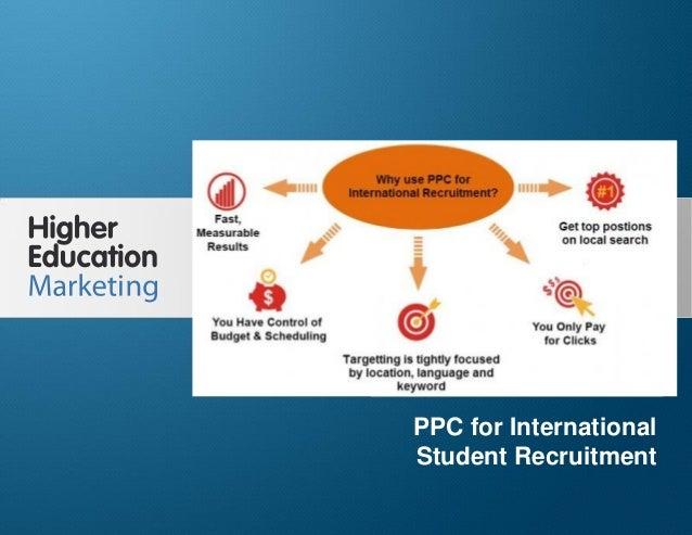PPC for International Student Recruitment Slide 1 PPC for International Student Recruitment