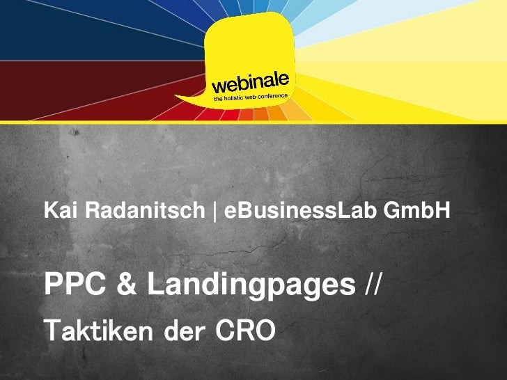 Kai Radanitsch | eBusinessLab GmbHPPC & Landingpages //Taktiken der CRO