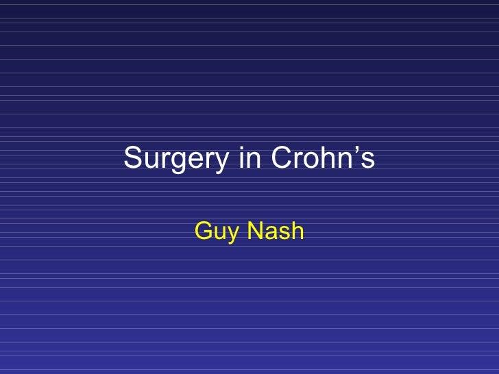 Surgery in Crohn's       Guy Nash