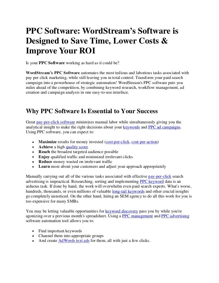 PPC Software: WordStream's Software isDesigned to Save Time, Lower Costs &Improve Your ROIIs your PPC Software working as ...
