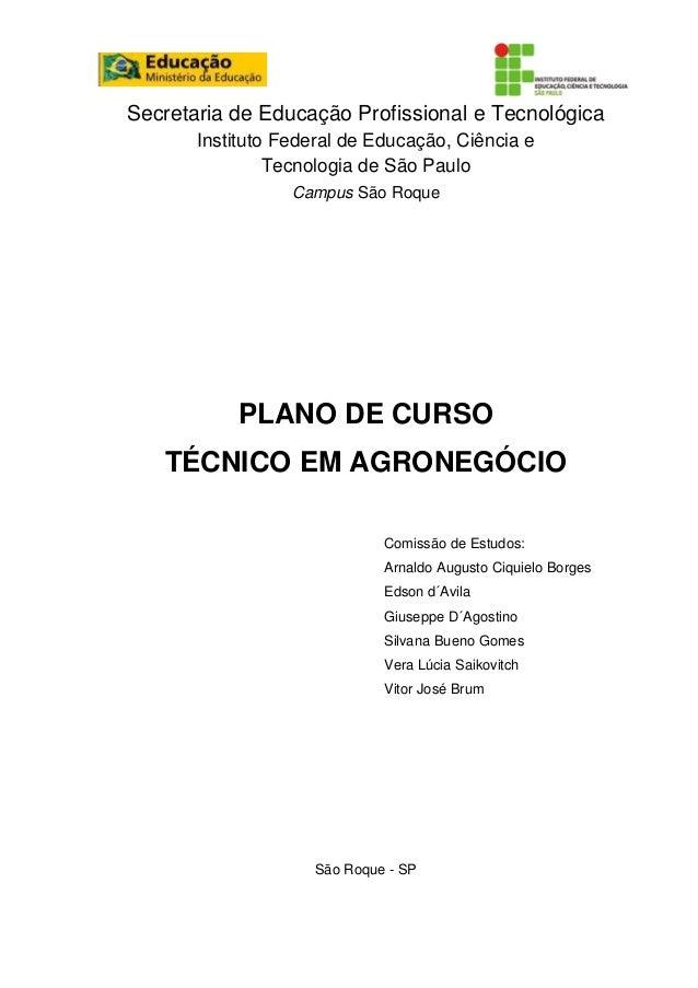 Secretaria de Educação Profissional e Tecnológica Instituto Federal de Educação, Ciência e Tecnologia de São Paulo Campus ...