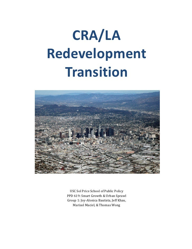 CRA/LA        Redevelopment          TransitionSource: http://la.curbed.com/tags/budget                            USC Sol...