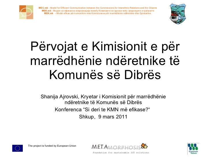 """Shanija Ajrovski ,  Kryetar i Komisionit për marrëdhënie ndëretnike të Komunës së Dibrës Konferenca """"Si deri te KMN më efi..."""
