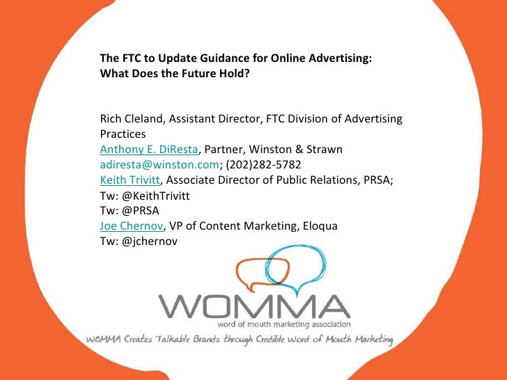 The FTC to Update Guidance for Online Advertising:  What Does the Future Hold? Rich Cleland, Assistant Director, FTC Divis...