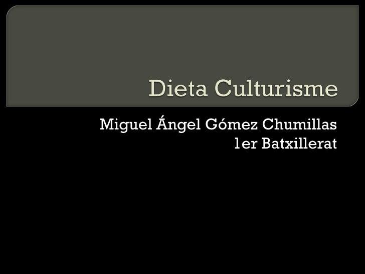 Miguel Ángel Gómez Chumillas 1er Batxillerat