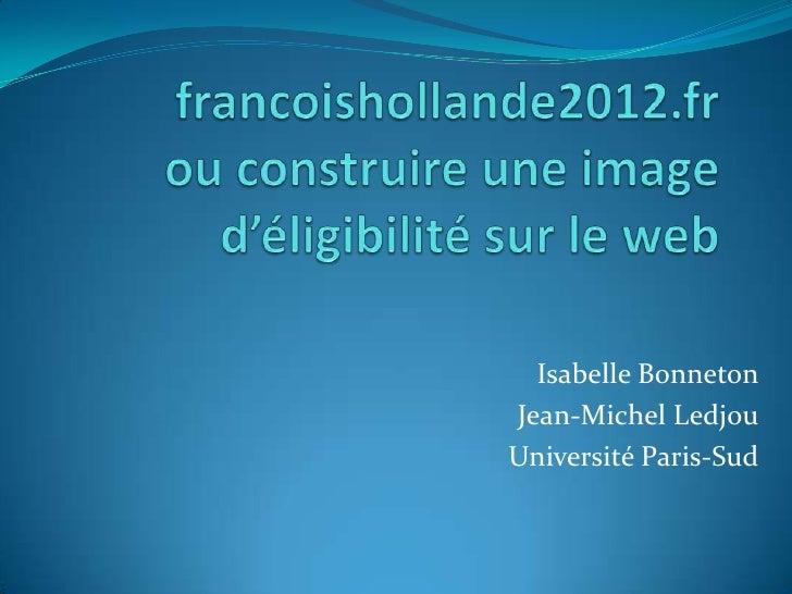 Isabelle BonnetonJean-Michel LedjouUniversité Paris-Sud